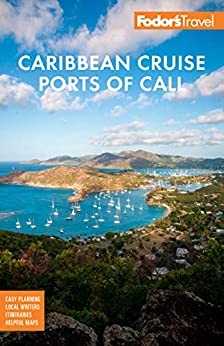 Fodor Caribbean Cruise Ports of Call